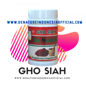 Ghos Siah | De Nature Indonesi Official | Rahasia Herbal Indonesia | Konsultasi Grasti 0858.8881.8587 / 0877.8706.3999