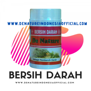 Bersih Darah | De Nature Indonesi Official | Rahasia Herbal Indonesia | Konsultasi Grasti 0858.8881.8587 / 0877.8706.3999